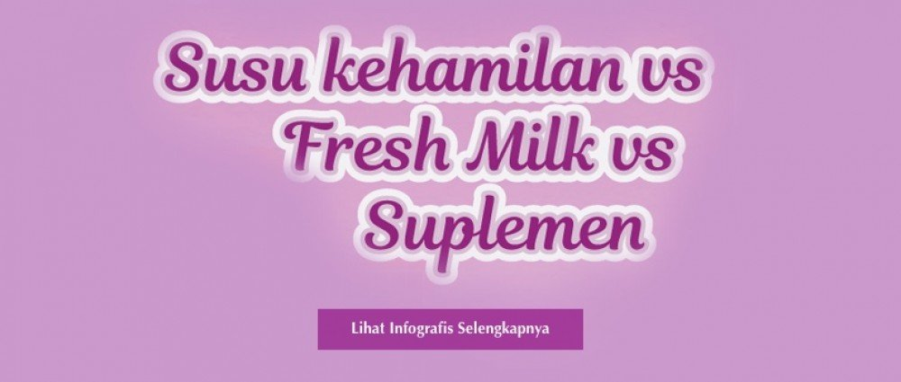 Susu Hamil vs Fresh Milk